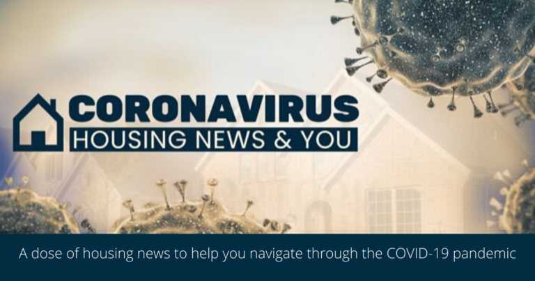 Coronavirus Housing News & You